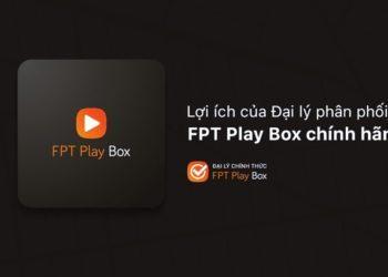 Đăng ký đại lý FPT Play Box